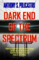 Dark End of the Spectrum book cover