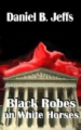 Black Robes on White Horses book cover