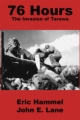 76 Hours: The Invasion of Tarawa book cover